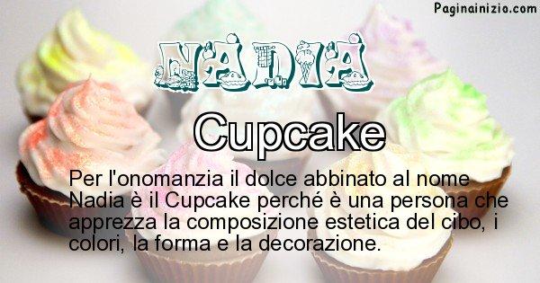 Nadia - Dolce associato al nome Nadia