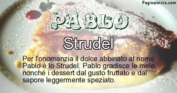 Pablo - Dolce associato al nome Pablo
