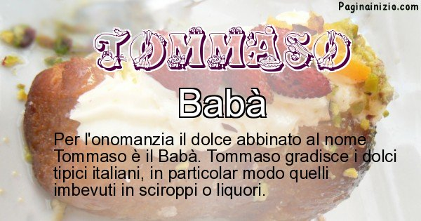 Tommaso - Dolce associato al nome Tommaso