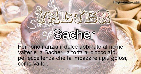 Valter - Dolce associato al nome Valter