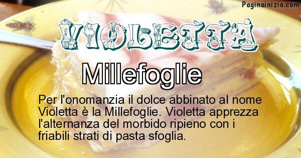 Violetta - Dolce associato al nome Violetta