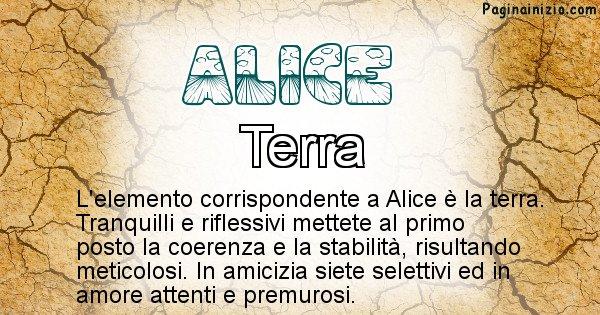 Alice - Elemento naturale per Alice