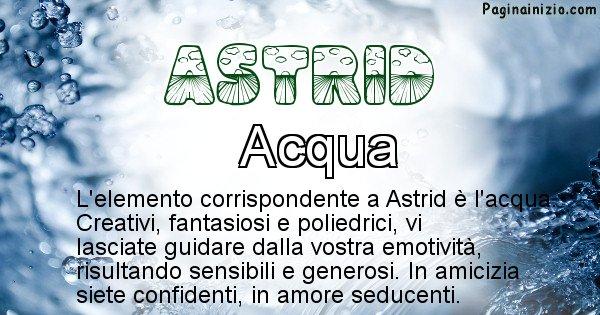 Astrid - Elemento naturale per Astrid