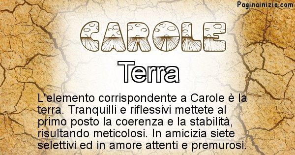 Carole - Elemento naturale per Carole