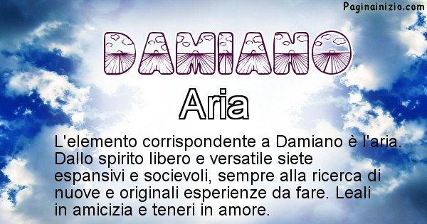 Damiano - Elemento naturale per Damiano