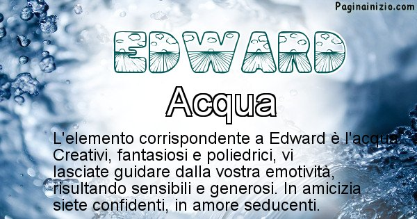 Edward - Elemento naturale per Edward