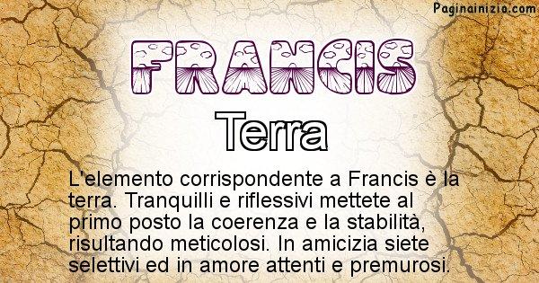 Francis - Elemento naturale per Francis