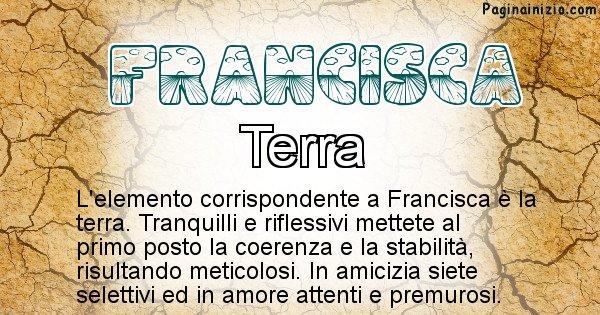 Francisca - Elemento naturale per Francisca