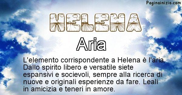 Helena - Elemento naturale per Helena