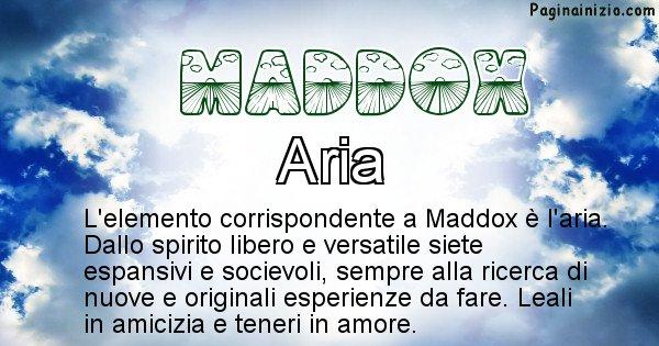 Maddox - Elemento naturale per Maddox