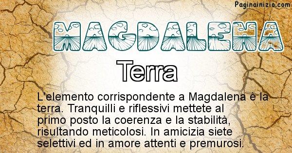Magdalena - Elemento naturale per Magdalena