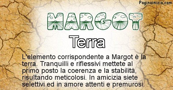 Margot - Elemento naturale per Margot