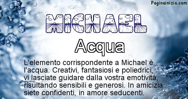 Michael - Elemento naturale per Michael