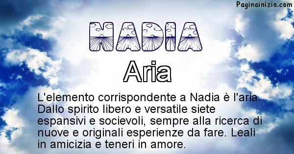 Nadia - Elemento naturale per Nadia
