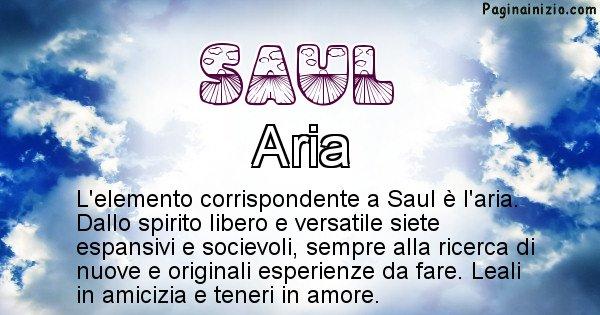 Saul - Elemento naturale per Saul