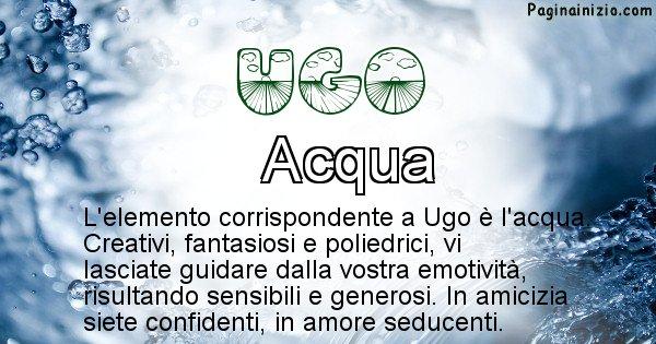 Ugo - Elemento naturale per Ugo