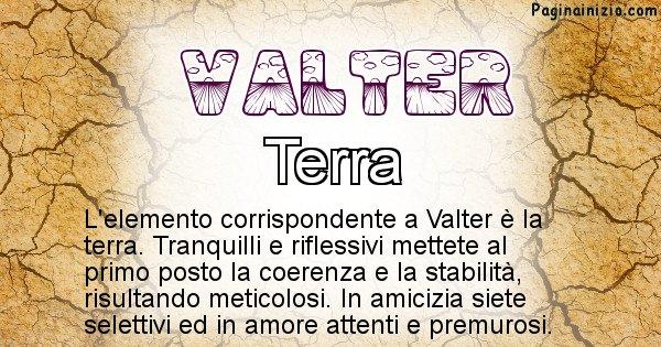 Valter - Elemento naturale per Valter