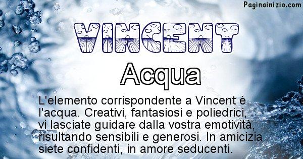 Vincent - Elemento naturale per Vincent