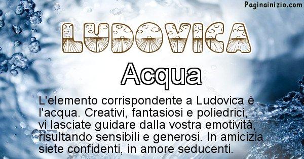 Ludovica - Elemento naturale associato al cognome Ludovica