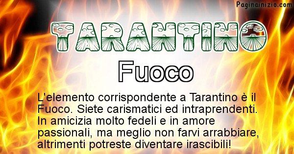Tarantino - Elemento naturale associato al cognome Tarantino