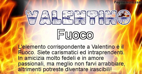 Valentino - Elemento naturale associato al cognome Valentino