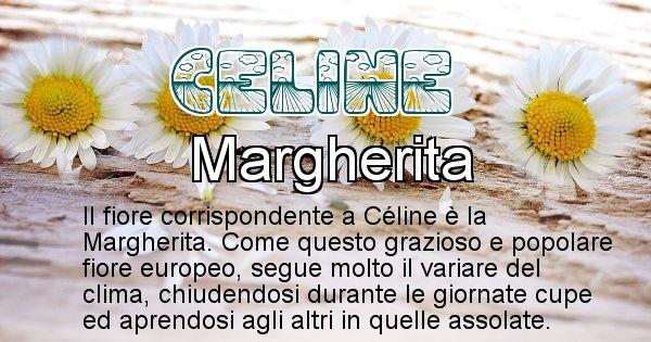 Celine - Fiore associato al Nome Celine