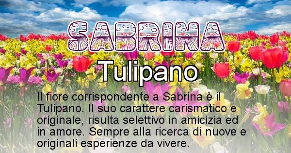 Sabrina - Fiore associato al Nome Sabrina