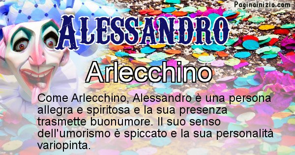 Alessandro - Maschera associata al nome Alessandro
