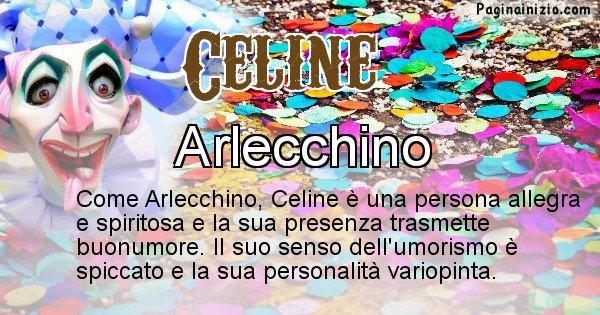 Celine - Maschera associata al nome Celine