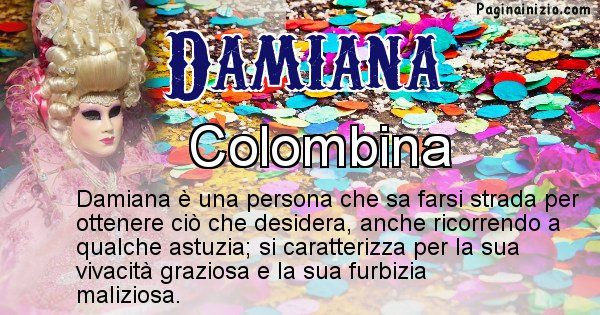 Damiana - Maschera associata al nome Damiana