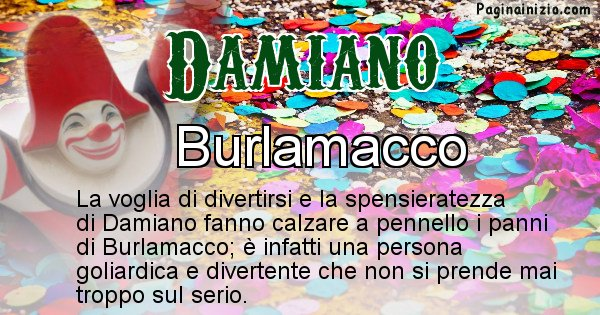 Damiano - Maschera associata al nome Damiano