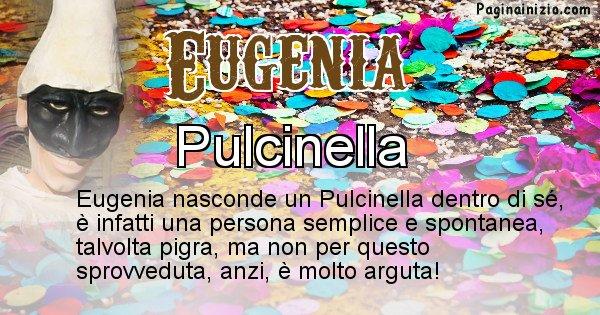 Eugenia - Maschera associata al nome Eugenia