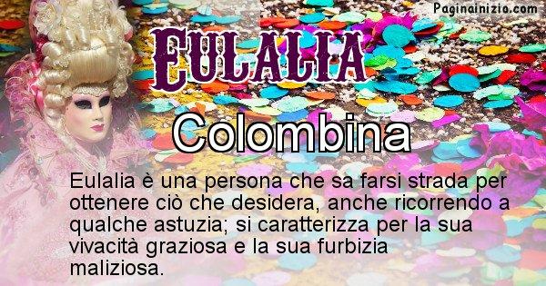 Eulalia - Maschera associata al nome Eulalia
