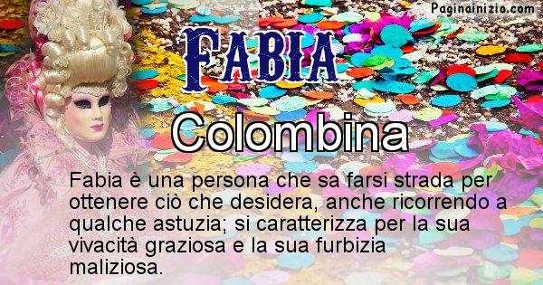 Fabia - Maschera associata al nome Fabia
