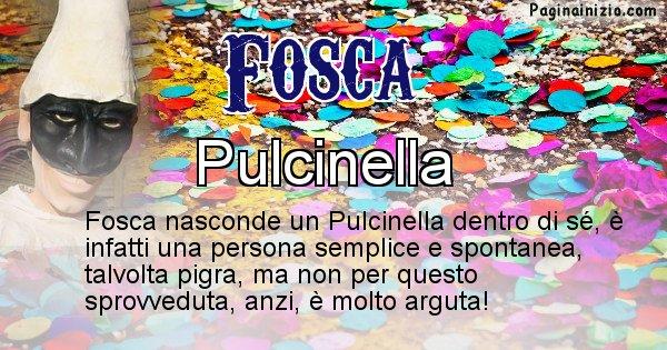 Fosca - Maschera associata al nome Fosca