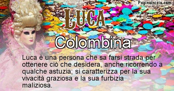 Luca - Maschera associata al nome Luca