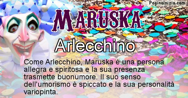 Maruska - Maschera associata al nome Maruska