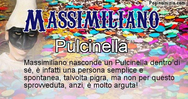 Massimiliano - Maschera associata al nome Massimiliano
