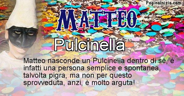Matteo - Maschera associata al nome Matteo