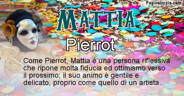 Mattia - Maschera associata al nome Mattia