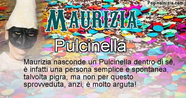 Maurizia - Maschera associata al nome Maurizia