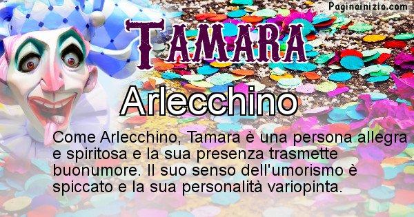 Tamara - Maschera associata al nome Tamara