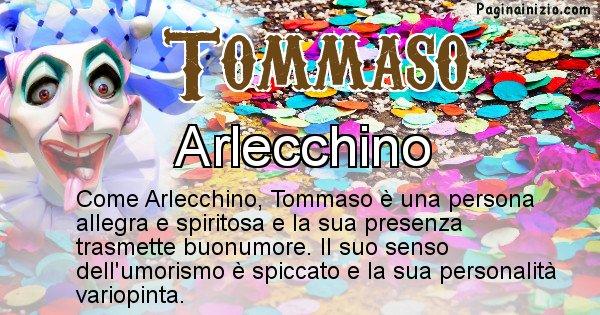 Tommaso - Maschera associata al nome Tommaso