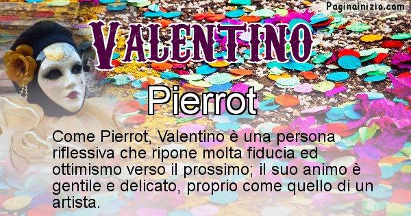 Valentino - Maschera associata al nome Valentino