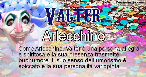 Valter - Maschera associata al nome Valter