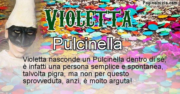 Violetta - Maschera associata al nome Violetta