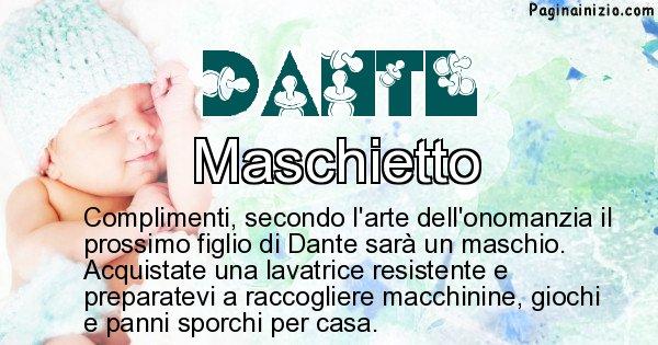 Il Prossimo Figlio Sarà Maschio O Femmina Per Il Nome Dante