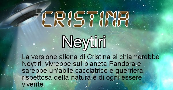 Cristina - Nome alieno corrispondente a Cristina