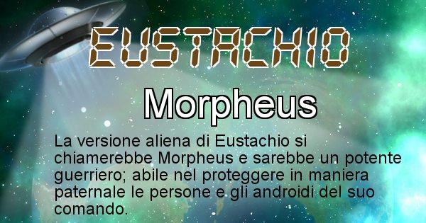 Eustachio - Nome alieno corrispondente a Eustachio