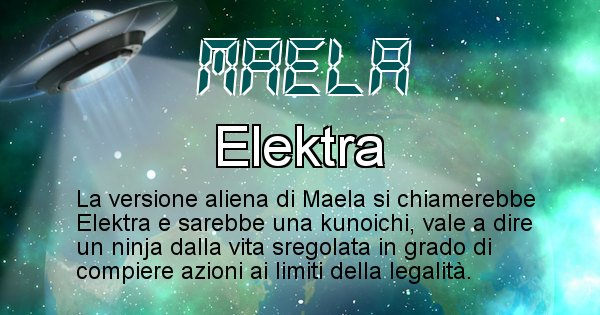 Maela - Nome alieno corrispondente a Maela